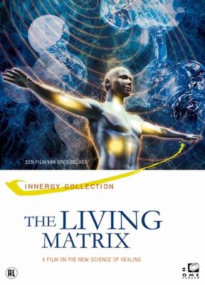 Living Matrix, The